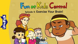 Fun at Kids Central 9 - Exercise Your Brain - School - Animated Stories for Kids