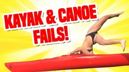 Will He Sink or Swim? - Funny Kayak and Canoe Fails Compilation