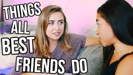 Things All Best Friends Do Ft Jeanine Amapola