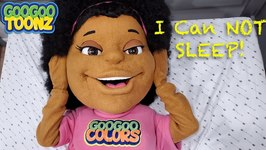 Goo Goo Toonz Can't Sleep! (Learn To Be Considerate of Others)