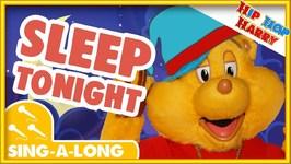 Sleep Tonight Play Tomorrow- Sing Along