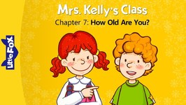 Mrs. Kelly's Class 7 - How Old Are You? - Learning - Animated Stories for Kids