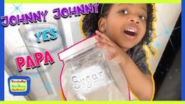 Kyraboo Eats Sugar KB Dad Plays with Toys  Johnny Johnny Yes Papa Kids Nursery Rhymes (skit)