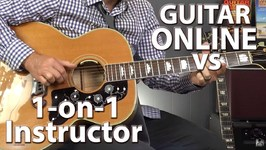 Learning Guitar Online VS 1 on 1 Instructor