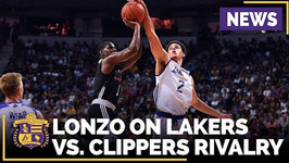 Lonzo Ball On Lakers Vs Clippers Opening Night - Battle For L A