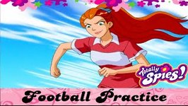 Football Practice - Totally Spies