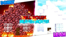 Minecraft HELL HOUSE VS HEAVEN HOUSE!! Donny & Leah Gaming