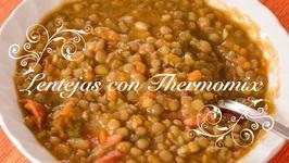 Lentejas Con Verduras Y Chorizo Con Thermomix / Lentejas Thermomix / Lentejas Con Chorizo Thermomix