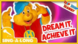 Dream It! Achieve It! - Sing Along