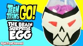 Teen Titans Go Surprise Egg The Brain  Teen Titans Go Surprise Toys  Cyborg