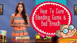 Top Best Ways to Cure Bleeding Gums and Bad Breath - Indian Natural Home Remedies For Bleeding Gums