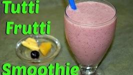 Tutti Frutti Smoothie