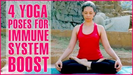 4 Yoga Poses To Improve Immune System