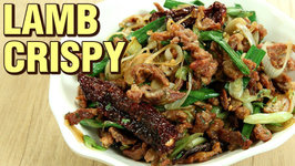 Crispy Lamb - Lamb Recipe - Deep Fried Lamb Tossed In Vegetables And Red Chillies - Varun