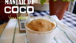 Manjar de Coco - Venezuelan Coconut Dessert
