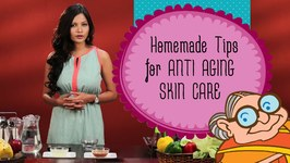 Home Remedies for Aging Skin Care - Natural Ways to Treat Wrinkles-Aging Skin - Look Younger And Beautiful