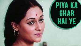 Piya Ka Ghar Hai Ye - Lata Mangeshkar Hit Songs - Laxmikant Pyarelal Songs
