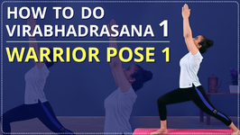 How To Do Virabhadrasana 1 Step By Step For Beginners - Simple Yoga Lessons Learn Warrior Pose Part 1