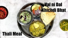 Val Ni Dal Khichdi Bhat With Kadhi And Sides - Thali Meal Prep