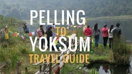 PELLING TO YOKSUM TRAVEL GUIDE - Sikkim India
