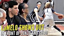 Chino Hills I mean Big Ballers Drop Nearly 100 Points In Win w/ Lonzo And LiAngelo Watching