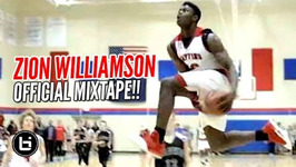 Zion Williamson is the Best Mixtape Player of our Generation The Next Lebron