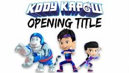 Kody Kapow Theme Song - Kody Kapow