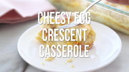 Cheesy Egg Crescent Casserole