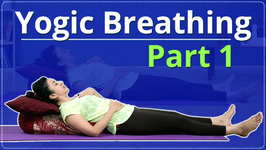 How To Do Yogic Breathing Pranayama Simple Yoga Lessons - Yoga For Beginners Techniques Part 1