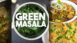 Green Masala - Marinade For Delicious Recipes