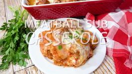 Meatball Sub Casserole
