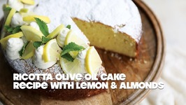 Ricotta Olive Oil Cake With Lemon And Almonds