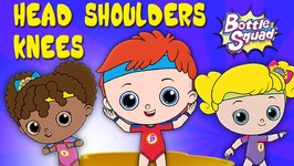 Head Shoulders Knees - Learn Body Parts - Songs For Toddlers - Educational Video - Bottle Squad