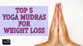Yoga Hand Mudras - 5 Mudras for Tension Relief, Detox,Memory Power Increase - Postures And Benefits