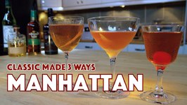 How To Make A Manhattan Cocktail 3 Ways