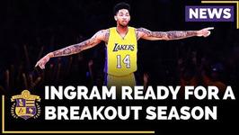 Brandon Ingram Is Ready For A Breakout Season