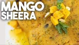 Mango Sheera - Sheero / Aam Sooji Halwa