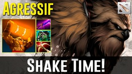 Agressif Earthshaker SHAKE TIME Dota 2