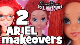 Disney Doll Makeovers The Little Mermaid Ariel