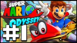 ITS FINALLY HERE--- Super Mario Odyssey - Lets Play Part 1 -