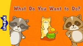 What Do You Want to Do? - Learning Songs - Animated Songs for Kids
