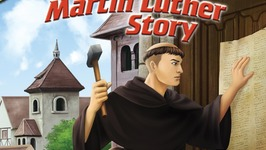 Torchlighters - Martin Luther