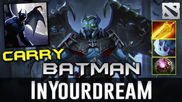 inYourdreaM Night Stalker CARRY BATMAN Dota 2
