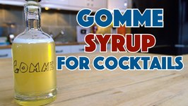 How To Make Gomme Syrup / Gum Syrup For Cocktails