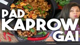 Pad Kaprow Gai - Pad Ga Prow - Easy Thai Chicken Basil Stir Fry