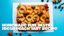 Fresh Peach Tart With Homemade Puff Pastry