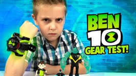 Ben 10 Omnitrix Gear Test And Toys Review For Kids