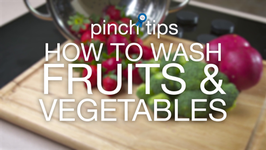 How To Wash Fruits And Vegetables