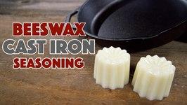 Making And Testing Beeswax Cast Iron Seasoning Pucks