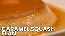 Caramel Squash (Pumpkin) Flan